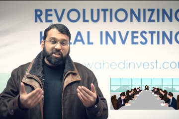 What is Halal Investing? Does it only require the absence of interest? – with Sheikh Dr. Yasir Qadhi