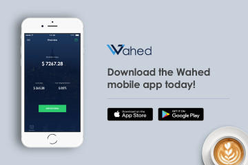 Wahed Launches iOS & Android Mobile App