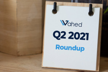 Wahed Q2 (April-June) 2021 News round up
