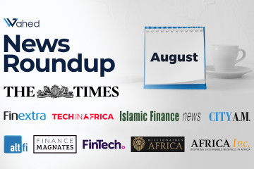 Wahed in the News – August Roundup